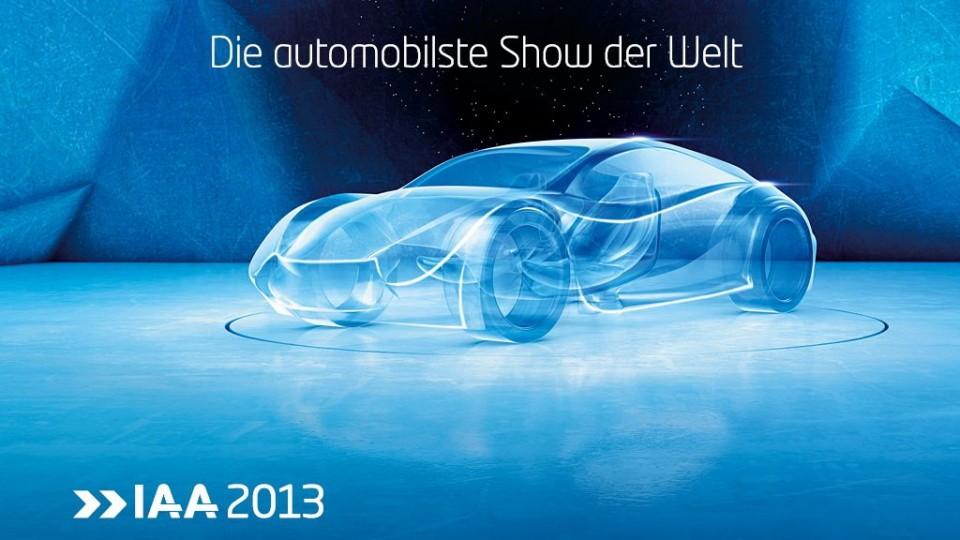 IAA 2013: Alle Neuheiten der Internationalen Automobil Ausstellung auf ein Blick
